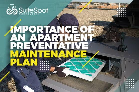 Importance of an Apartment Preventative Maintenance Plan (1)