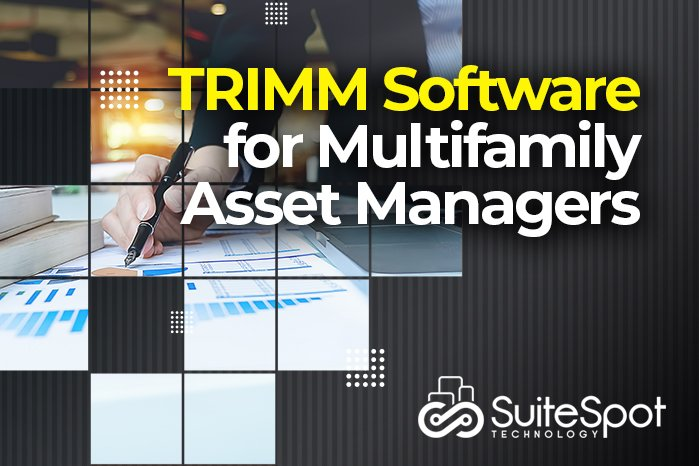 TRIMM Software for Multifamily Asset Managers